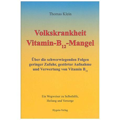 Volkskrankheit B12 Mangel - Thomas Klein