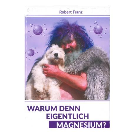 Warum denn eigentlich Magnesium?